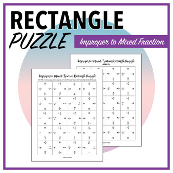 Improper to Mixed Fractions - Rectangle Puzzle