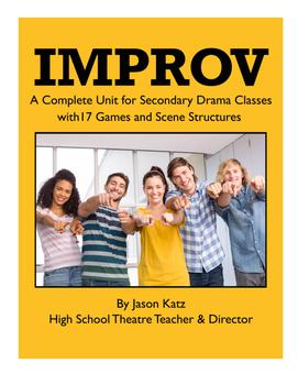 Improv - A Complete Improvisation Unit for Drama & Acting Classes
