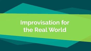 Improv & and Real World Job Skills