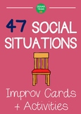 Improv drama lesson plans : SOCIAL SITUATIONS improvisation cards and activities