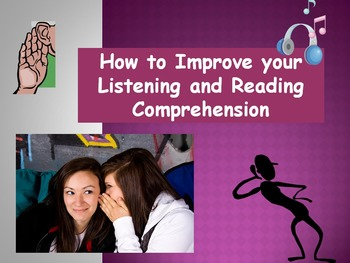 How To Improve Your Listening and Reading Comprehension (Powerpoint)