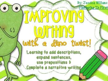Improve Writing {Prepositions, Extending Sentences, Describing, Dino Activity}