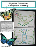 Improve Writing With A Caterpillar & Butterfly Adjective Activity