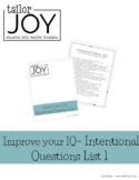 Improve your IQ - Intentional Questions List 1