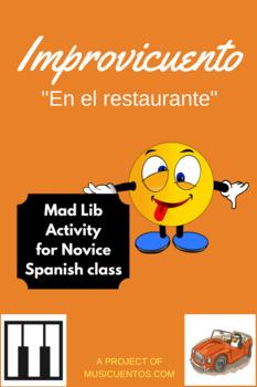 """Improvicuento: """"En el restaurante"""" mad lib Novice Spanish activity"""