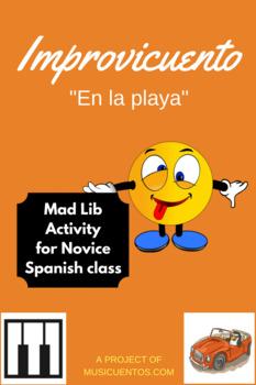 """Improvicuento: """"En la playa"""" Novice Spanish mad lib activity"""
