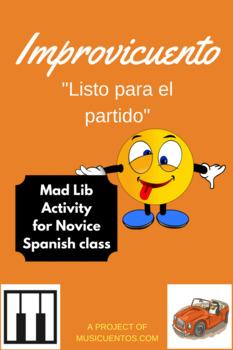 """Improvicuento: """"Listo para el partido"""" Novice Spanish mad lib activity"""