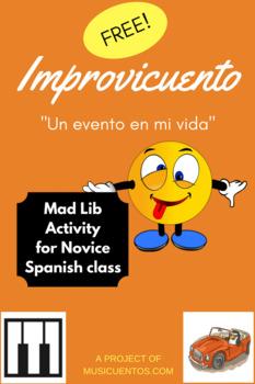 Improvicuento: Un evento en mi vida Spanish Mad Lib activity FREE
