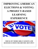 Improving American Elections and Voting: A Project-Based Learning Experience