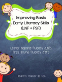 Improving Basic Early Literacy Skills (FSF + LNF) No Prep!
