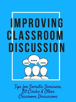Improving Classroom Discussion | Socratic Seminars, Lit Circles & More