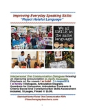 "Improving Everyday Speaking Skills:""Reject Hateful Language"""