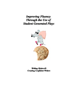 Improving Fluency Through the Use of Student Generated Plays
