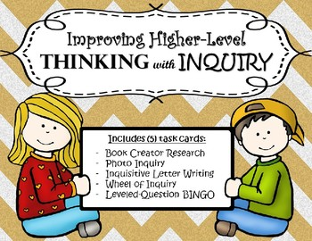 Inquiry Task Cards:  Improving Higher-Level Thinking