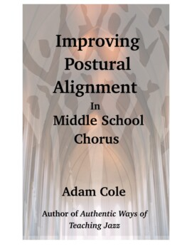 Improving Postural Alignment in Middle School Chorus