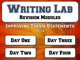 Improving Thesis Statements TWO - Writing Lab Revision Module