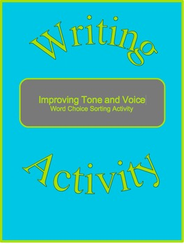 Improving Tone and Voice--Word Choice Sorting Activity