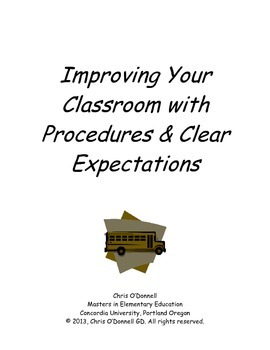 Improving Your Classroom With Procedures and Expectations