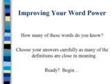 Improving Your Word Power PowerPoint Volume Two, Vocabulary
