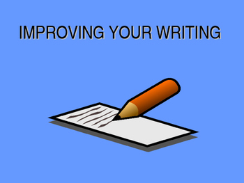 Improving Your Writing