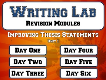 Improving Thesis Statements ONE - Writing Lab Revision Module