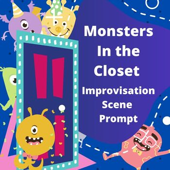 Improvisation Prompt:  Monsters in the Closet