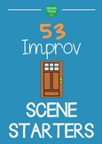Improvisation Scene Starters (Improvisation Scenarios) wit