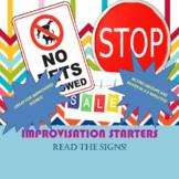 Improvisation Starter-READ THE SIGNS!