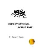 Improvisational Acting Unit