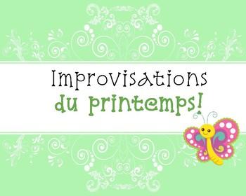 Improvisations: c'est le printemps!  (activité de communication orale)