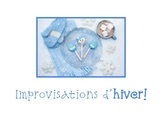 Improvisations d'hiver:  situations de communication orale