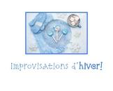 Improvisations d'hiver:  situations de communication orale