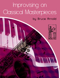 Improvising over Classical Music Masterpieces