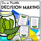 In A Pickle--Decision Making Social Skills Task Cards