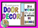 In A World Where You Can Be Anything, Be Kind (Door Decor/