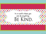 In A World Where You Can Be Anything Be Kind Quote Printable Poster