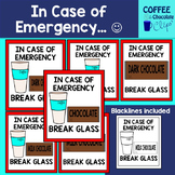 In Case of Emergency- Break Glass
