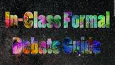 In-Class Formal Debate Guide