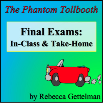In-Class and Take Home Tests for The Phantom Tollbooth Plus Rubrics and Key