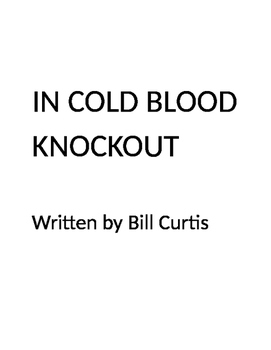 In Cold Blood Knockout