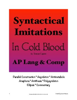 In Cold Blood - Syntactical Imitations; AP Lang and Comp; Syntax