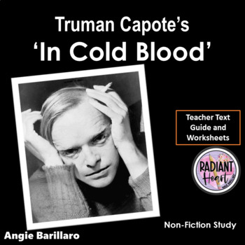 In Cold Blood - Truman Capote Teacher Text Guide & Worksheets VCE English