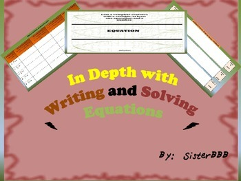 In Depth with Writing and Solving Equations