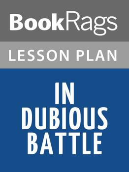 In Dubious Battle Lesson Plans