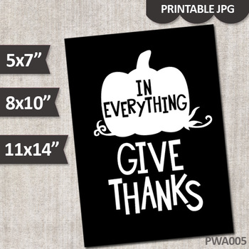 In Everything Give Thanks / black and white minimalist printable wall art poster