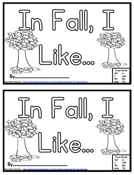 In Fall, I Like... - Easy Reader and Fill In the Blank Student Writing Template