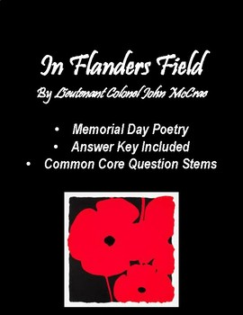 In Flanders Fields - Memorial Day Poetry Comprehension - CCSS Aligned