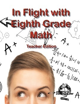 In Flight with Eighth Grade Math - Teacher's Edition