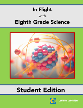 In Flight with Eighth Grade Science - Student Edition