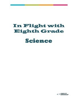 In Flight with Eighth Grade Science - Teacher's Edition